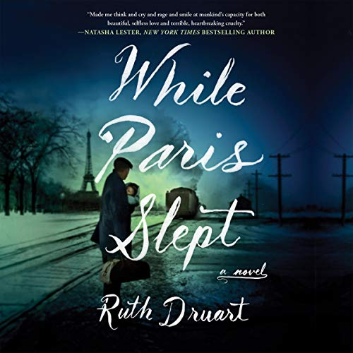 While Paris Slept Audiobook By Ruth Druart cover art