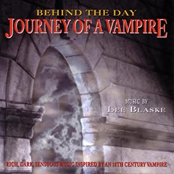 Behind the Day - Journey of a Vampire