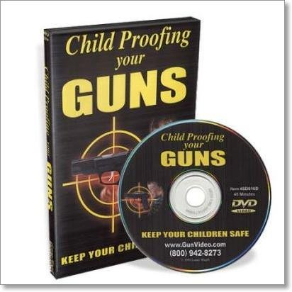 Child Proofing your Guns - Keep them Safe DVD