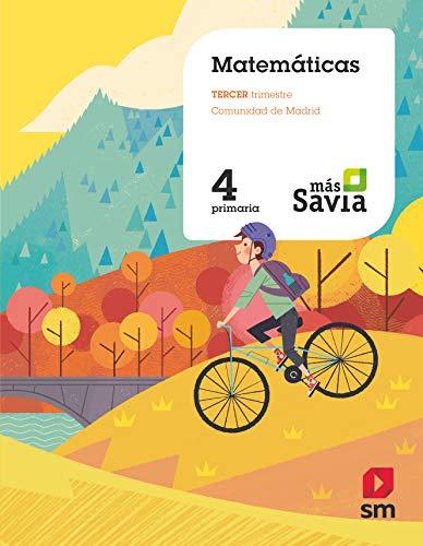 Matemáticas. 4 Primaria. Más Savia. Madrid