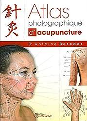 Atlas photographique d'acupuncture de Antoine Bereder chez Quintessence