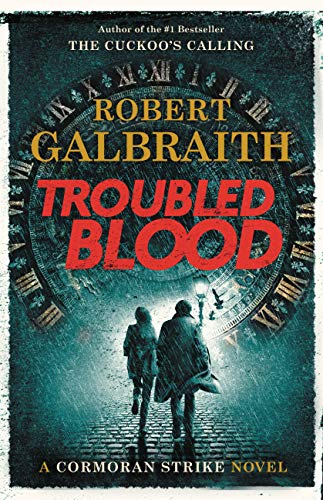 Troubled Blood (A Cormoran Strike Novel Book 5) - Kindle edition by  Galbraith, Robert. Literature & Fiction Kindle eBooks @ Amazon.com.