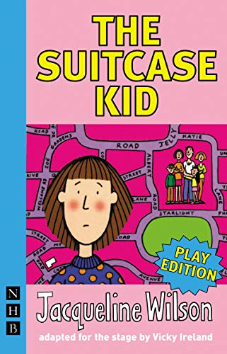 The Suitcase Kid (NHB Modern Plays): stage version