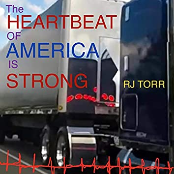 The Heartbeat of America Is Strong