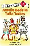 Amelia Bedelia Talks Turkey (I Can Read Level 2)