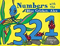 Numbers with the Blue Cricket Alex