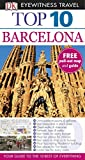 DK Eyewitness Top 10 Travel Guide: Barcelona [Idioma Inglés]