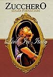 Zucchero. Live in Italy. Con 2 CD Audio. Con 2 DVD...