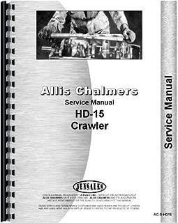 Allis Chalmers HD15 HD15A Crawler Service Manual (AC-S-HD15)