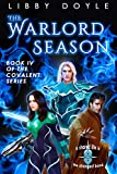 The Warlord Season: Book IV of the Covalent Series (English Edition)