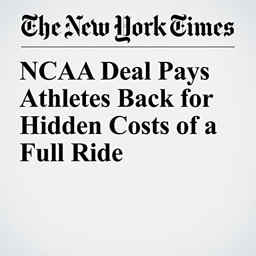 NCAA Deal Pays Athletes Back for Hidden Costs of a Full Ride copertina