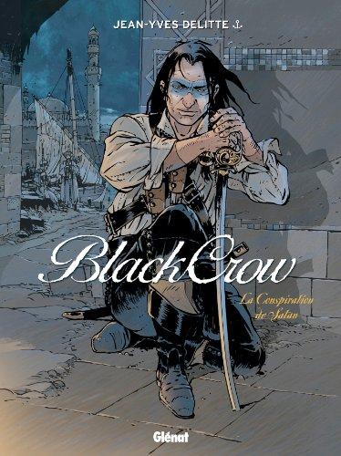 Black Crow, tome 4 : La conspiration de Satan