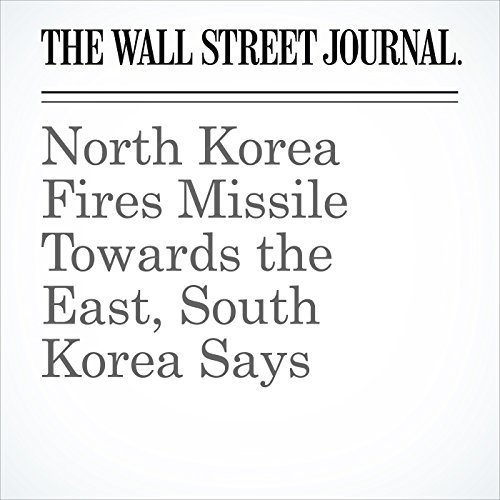 North Korea Fires Missile Towards the East, South Korea Says copertina