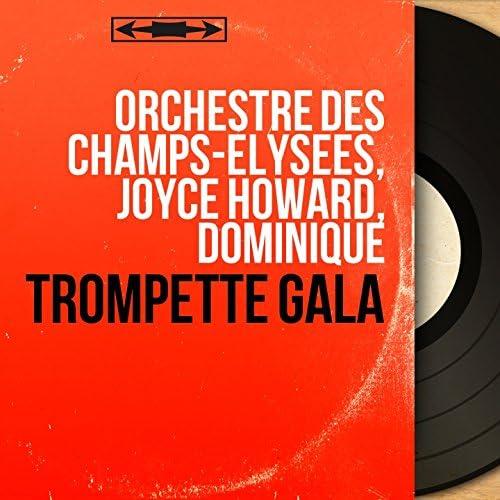 Orchestre des Champs-Élysées, Joyce Howard, Dominique