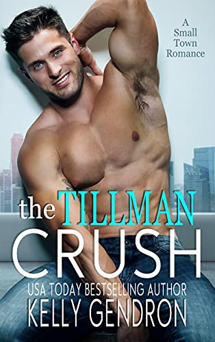 The Tillman Crush by [Kelly Gendron, Wander Aguiar]