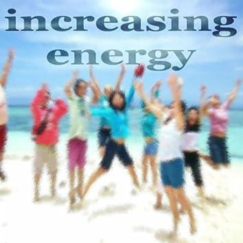Increasing Energy
