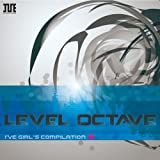 I 039 ve Girls Compilation vol.8 「LEVEL OCTAVE」