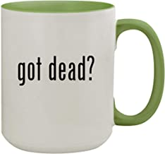 got dead? - 15oz Ceramic Inner & Handle Colored Coffee Mug, Light Green