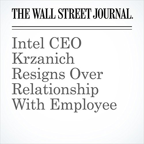 Intel CEO Krzanich Resigns Over Relationship With Employee copertina