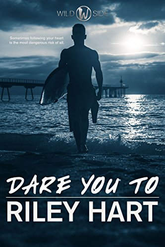 Dare You To (Wild Side) (English Edition)
