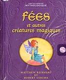 Fees Et Autres Creatures Magiques - Encyclopedie Mythologique - Scholastic - 01/12/2009