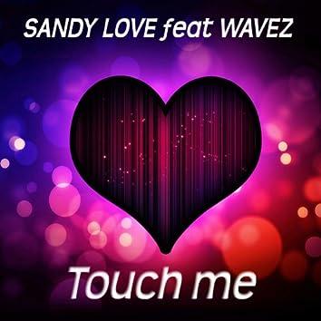 Touch Me (feat. Wavez)