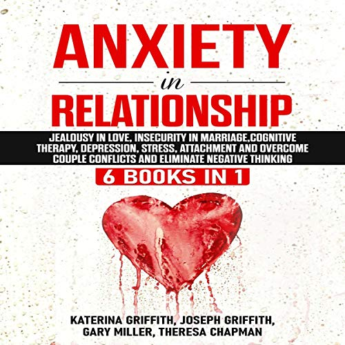Anxiety in Relationship: 6 Books in 1 cover art