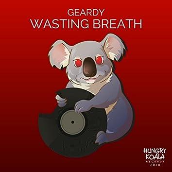 Wasting Breath