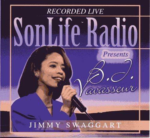 SonLife Radio Presents B. J. Vavasseur by Jimmy Swaggart (2002-08-03)