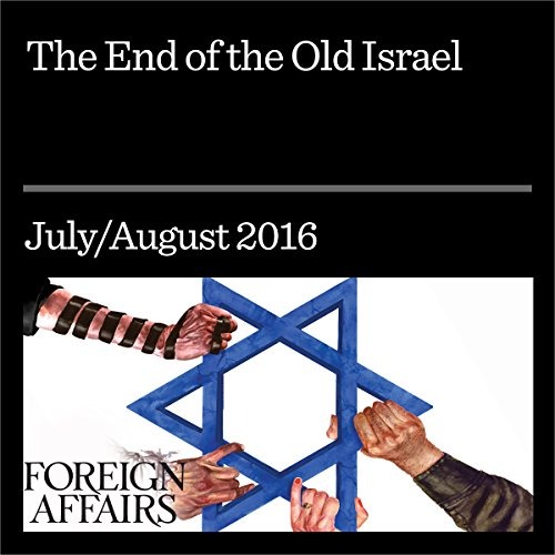 The End of the Old Israel audiobook cover art
