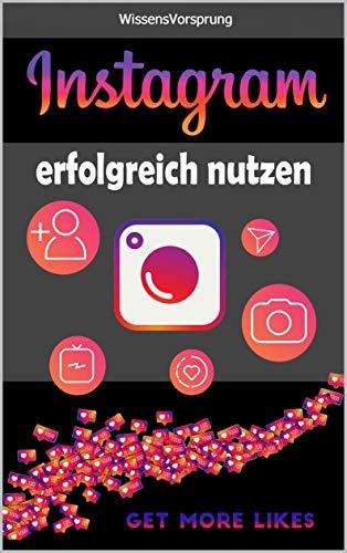 Instagram: erfolgreich nutzen