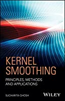 Kernel Smoothing: Principles, Methods and Applications