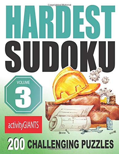 Hardest Sudoku Volume 3 200 Challenging Puzzles