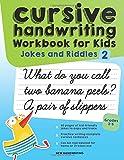 Cursive Handwriting Workbook for Kids: Jokes and Riddles 2