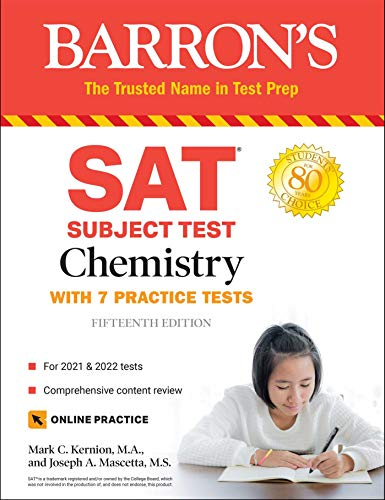 SAT Subject Test Chemistry: with 7 Practice Tests (Barron\'s SAT)