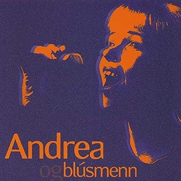Andrea Og Blúsmenn