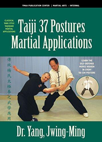 Tai Chi 37 Postures Martial Applications (YMAA) Dr. Yang, Jwing-Ming