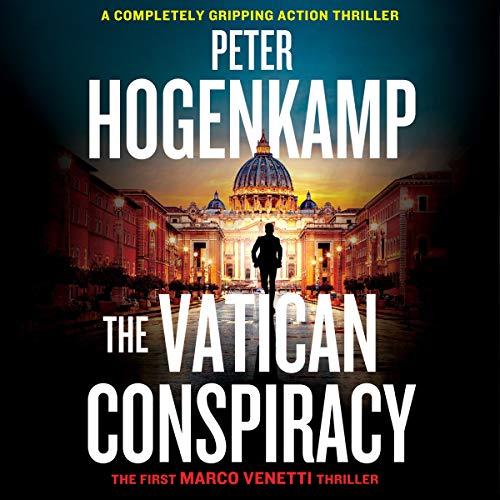 The Vatican Conspiracy Audiobook By Peter Hogenkamp cover art