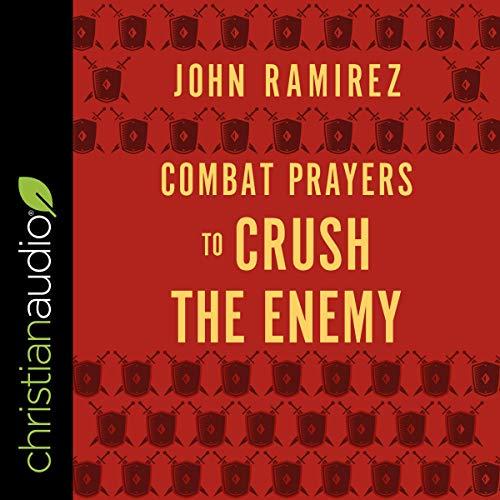 Combat Prayers to Crush the Enemy cover art