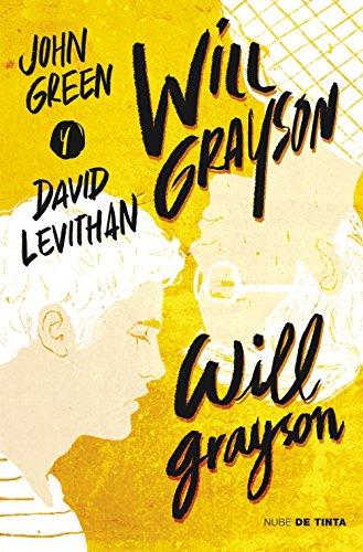 Will Grayson, Will Grayson (Spanish Edition) eBook: Green, John, Levithan,  David: Amazon.in: Kindle Store