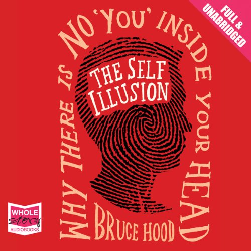 The Self Illusion audiobook cover art
