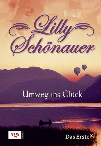 Lilly Schönauer: Umweg ins Glück
