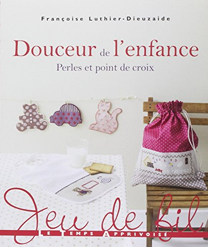 Great Deal! Douceur de l'enfance - Perles et Point de Croix (Jeu de fil) (French Edition)