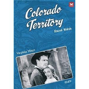 Colorado Territory - Gli Amanti Della Città Sepolta