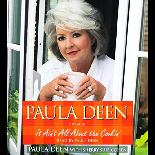 Paula Deen     It Ain't All About the Cookin': A Memoir              By:                                                                                                                                 Paula Deen,                                                                                        Sherry Suib Cohen                               Narrated by:                                                                                                                                 Paula Deen                      Length: 6 hrs and 54 mins     110 ratings     Overall 4.3