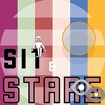 Sit & Stare
