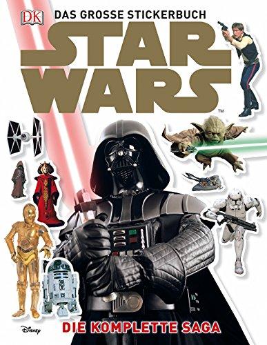 Star Wars™ Das große Stickerbuch: Die komplette Saga