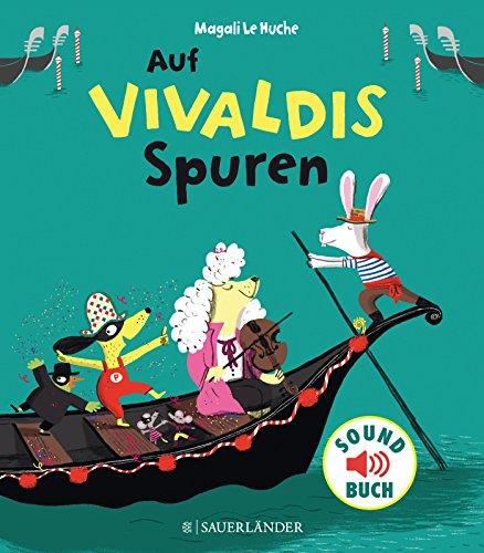 Auf Vivaldis Spuren (Soft-Touch-Soundbücher)