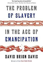 The Problem of Slavery in the Age of Emancipation by David Brion Davis (15-Jan-2015) Paperback