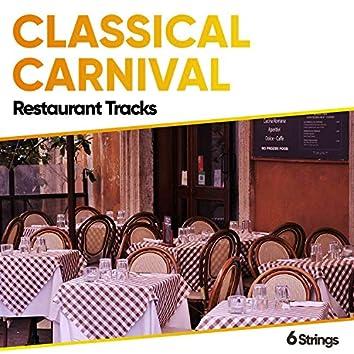 Classical Carnival Restaurant Tracks